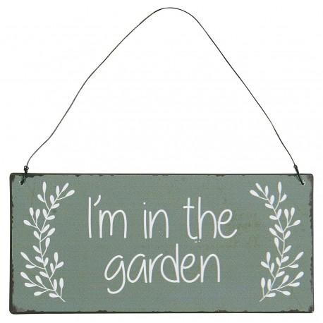 TABLICZKA METALOWA I'm in the garden IB LAURSEN