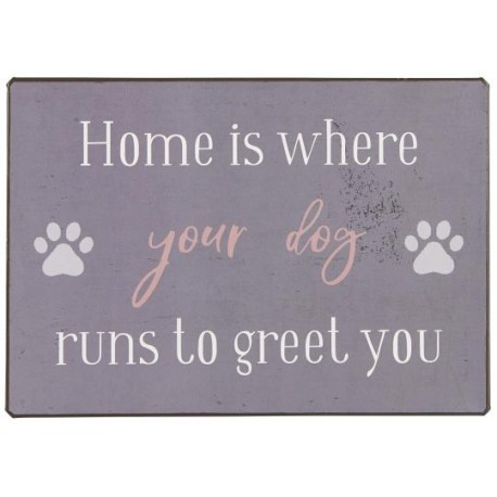 GG Metallschild Home is where your dog runs to greet you