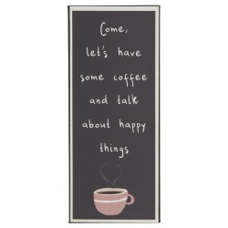 TABLICZKA METALOWA Come, let's have some coffee and talk about happy things  IB LAURSEN